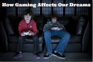 How Gaming Affects Our Dreams