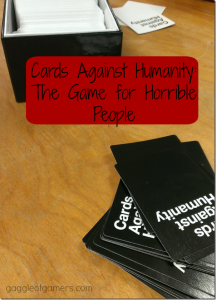Cards Against Humanity: The Game for Horrible People