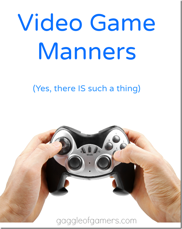 Video Game Manners