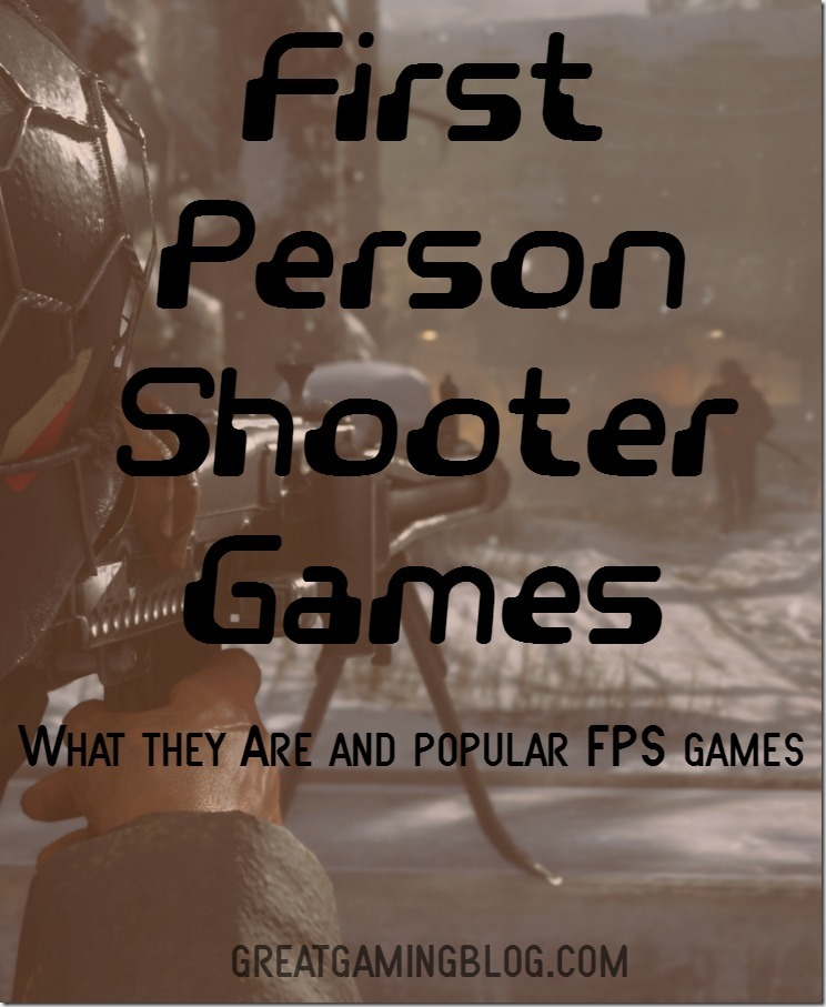 FPS First Person Shooter Games